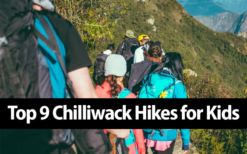chilliwack hikes for kids and families